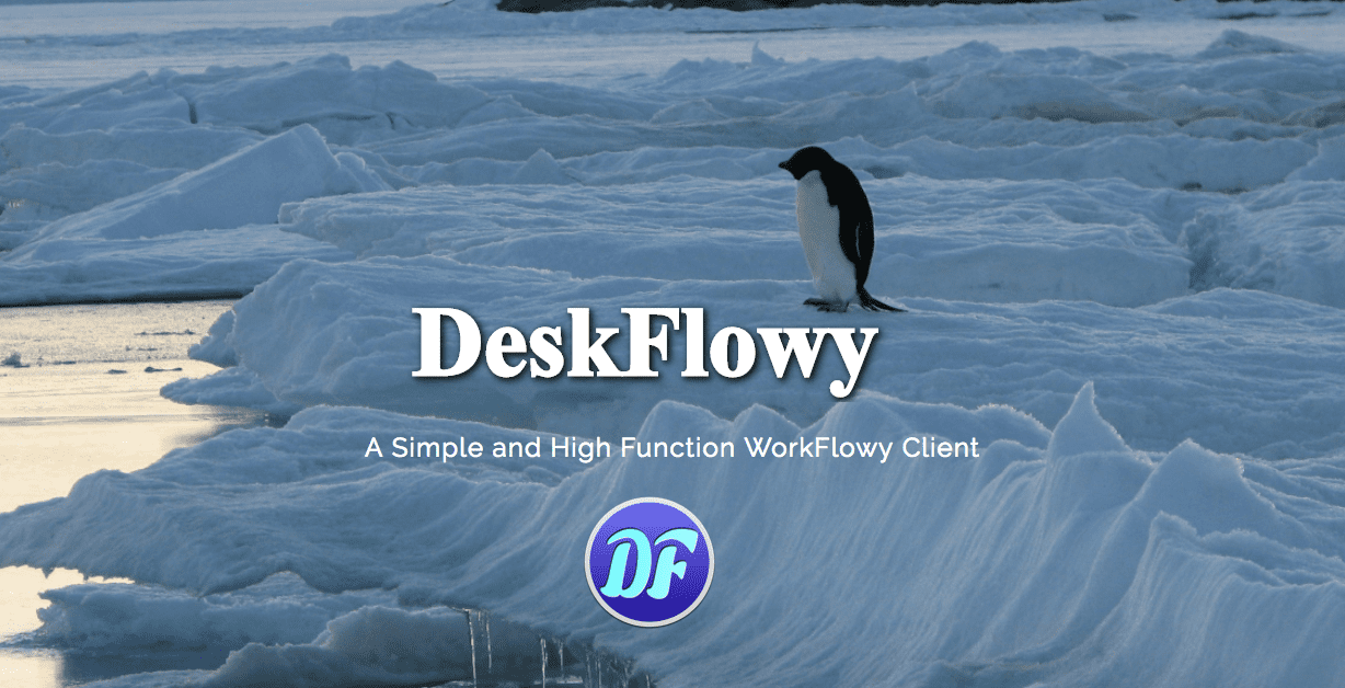 Windows版DeskFlowyを公開します